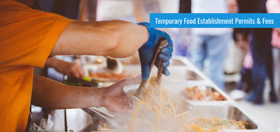New Temporary Food Permit Fees in Effect